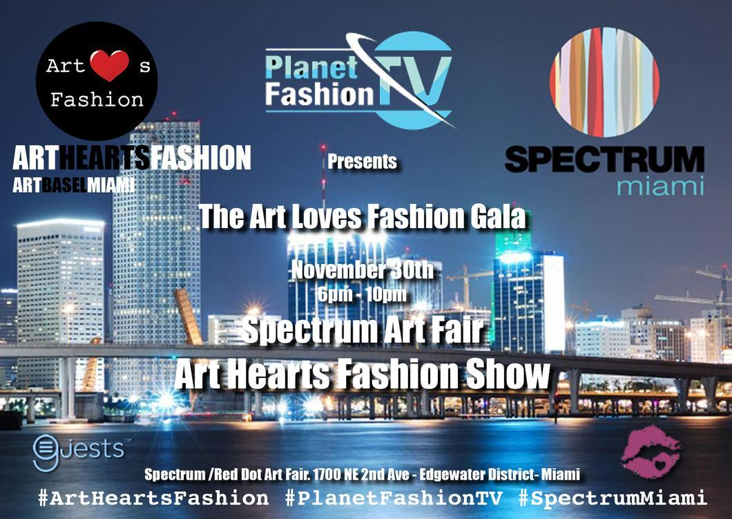 "Art Hearts Fashion w/ Planet Fashion TV Presents ""Art Loves Fashion"