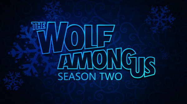 """The Wolf Among Us [19659009] """"The wolf among us 2"""" does not arrive this year. </span> <span class="""