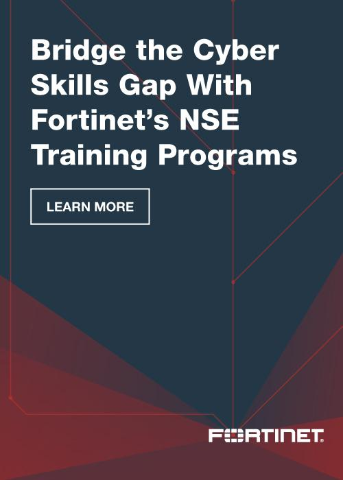 Bridge the cyber skills gap with Fortinet's NSE training programs