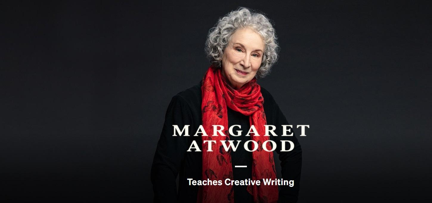 MasterClass Creative Writing with Margaret Atwood