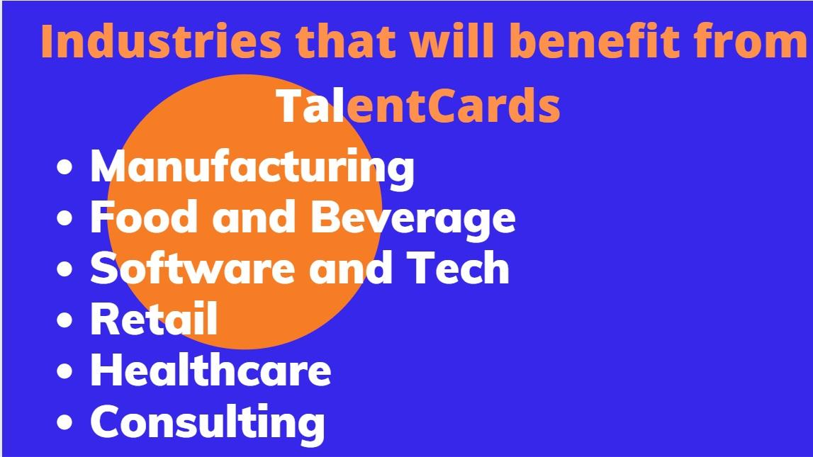 Industries that will benefit from TalentCards