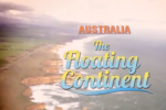 Explore Australia: The Floating Continent