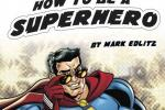 how to be a superhero cover