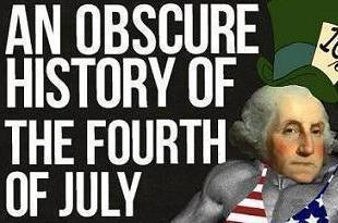 The 4th Of July: An Obscure History Of Who Did What, When And Where